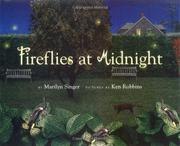 FIREFLIES AT MIDNIGHT by Marilyn Singer
