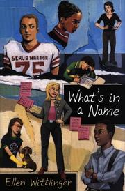 WHAT'S IN A NAME? by Ellen Wittlinger