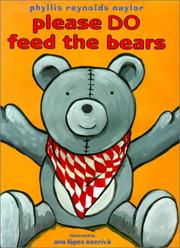 PLEASE DO FEED THE BEARS by Phyllis Reynolds Naylor