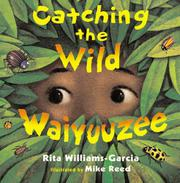 Cover art for CATCHING THE WILD WAIYUUZEE
