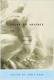 COLOR OF ABSENCE by James Howe