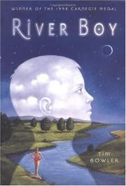 RIVER BOY by Tim Bowler