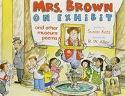 MRS. BROWN ON EXHIBIT by Susan Katz
