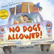 NO DOGS ALLOWED! by Sonia Manzano