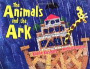 THE ANIMALS AND THE ARK by Karla Kuskin