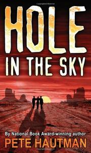HOLE IN THE SKY by Pete Hautman