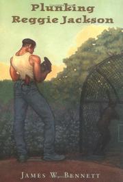 PLUNKING REGGIE JACKSON by James W. Bennett
