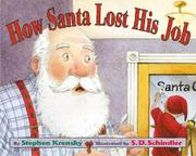 HOW SANTA LOST HIS JOB by Stephen Krensky