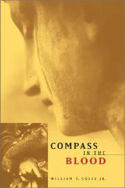 COMPASS IN THE BLOOD by Jr. Coles