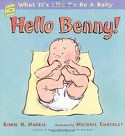 HELLO BENNY! by Robie H. Harris