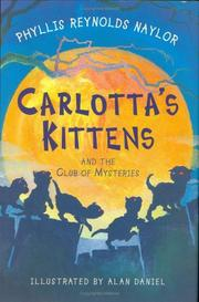 CARLOTTA'S KITTENS by Phyllis Reynolds Naylor