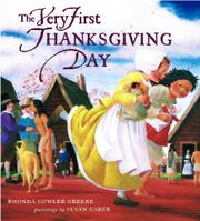 THE VERY FIRST THANKSGIVING DAY by Rhonda Gowler Greene