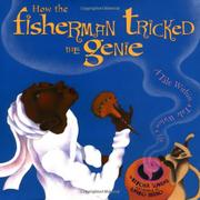 Cover art for HOW THE FISHERMAN TRICKED THE GENIE