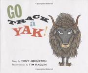 GO TRACK A YAK! by Tony Johnston
