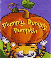 PLUMPLY, DUMPLY PUMPKIN by Mary Serforzo
