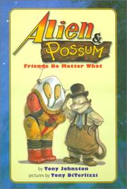 ALIEN AND POSSUM by Tony Johnston