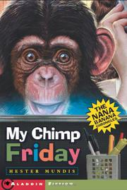 MY CHIMP FRIDAY by Hester Mundis