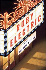 RUBY ELECTRIC by Theresa Nelson
