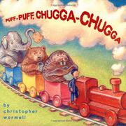 PUFF-PUFF, CHUGGA-CHUGGA by Christopher Wormell