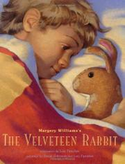 MARGERY WILLIAMS'S THE VELVETEEN RABBIT by Lou Fancher