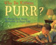 WHY DO KITTENS PURR? by Marion Dane Bauer