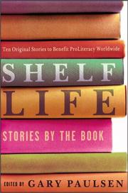 SHELF LIFE by Gary Paulsen