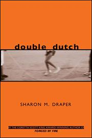 DOUBLE DUTCH by Sharon M. Draper