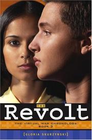 THE REVOLT by Gloria Skurzynski