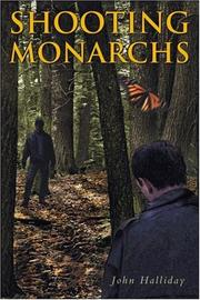 SHOOTING MONARCHS by John Halliday