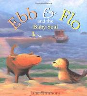 EBB & FLO AND THE BABY SEAL by Jane Simmons