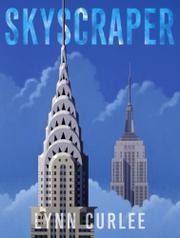 SKYSCRAPER by Lynn Curlee