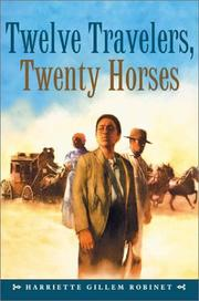 Book Cover for TWELVE TRAVELERS, TWENTY HORSES