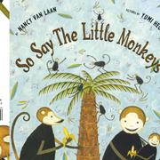 SO SAY THE LITTLE MONKEYS by Nancy Van Laan