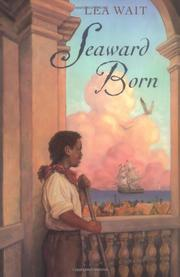 SEAWARD BORN by Lea Wait