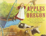 APPLES TO OREGON by Deborah Hopkinson