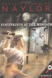 FOOTPRINTS AT THE WINDOW by Phyllis Reynolds Naylor