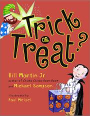 TRICK OR TREAT? by Bill Martin