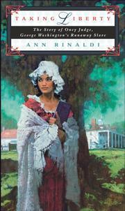 TAKING LIBERTY by Ann Rinaldi
