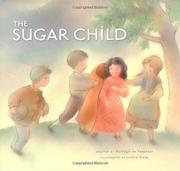 THE SUGAR CHILD by Monique de Varennes