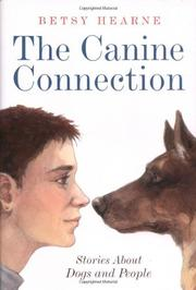 THE CANINE CONNECTION by Betsy Hearne