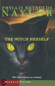 THE WITCH HERSELF by Phyllis Reynolds Naylor