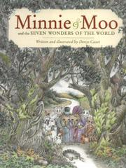MINNIE & MOO AND THE SEVEN WONDERS OF THE WORLD by Denys Cazet