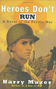 HEROES DON'T RUN by Harry Mazer | Kirkus Reviews