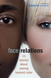 FACE RELATIONS by Marilyn Singer