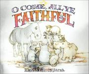 O COME, ALL YE FAITHFUL by David Christiana