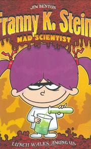 FRANNY K. STEIN, MAD SCIENTIST by James Benton