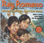 RAYMIE, DICKIE, AND THE BEAN by Ray Romano
