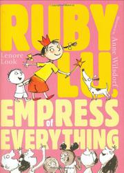 RUBY LU, EMPRESS OF EVERYTHING by Lenore Look