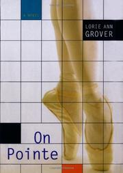 ON POINTE by Lorie Ann Grover