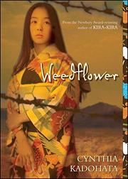 WEEDFLOWER by Cynthia Kadohata